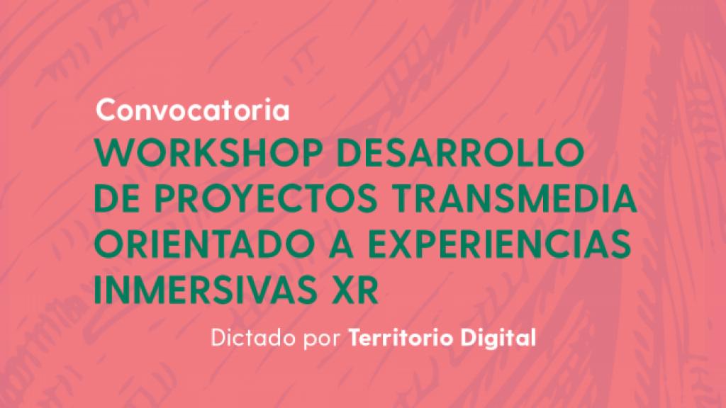 Workshop Transmedia